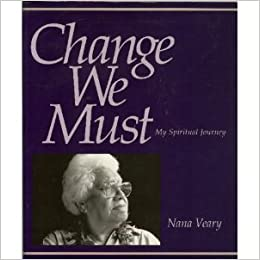 Change We Must by Nana Veary paperback