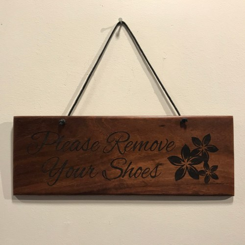 """'Please Remove Your Shoes' Large Hanging Koa Plaque 4""""x 11"""" (representative) by Honolulu Woodworking Designs $36"""