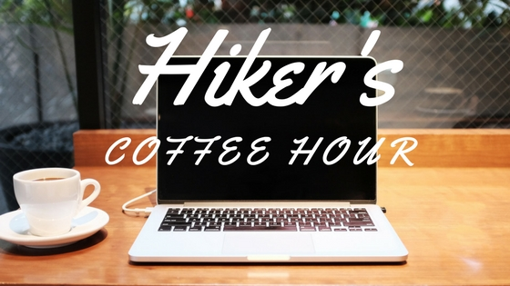 Hiker's Coffee Hour – 10/13/17 edition