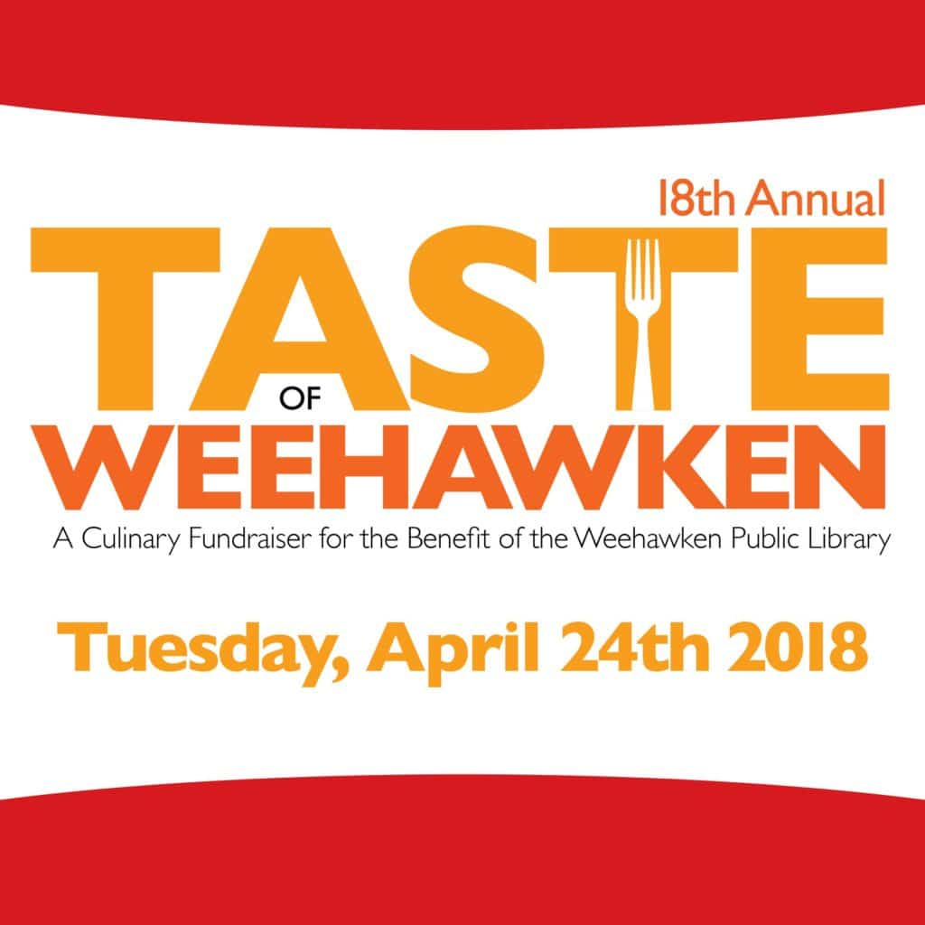 The 18th Annual Taste Of Weehawken is around the corner.