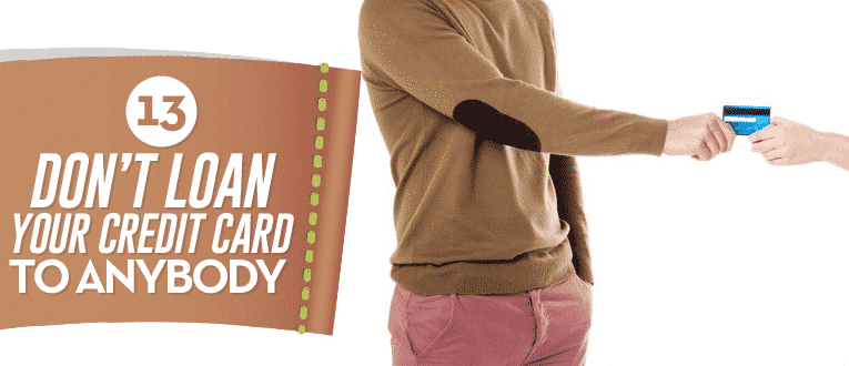 dont-loan-your-credit-card-to-anybody