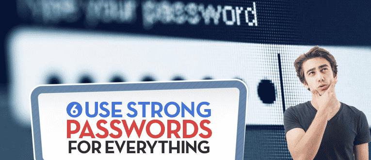 use-strong-passwords-for-everything