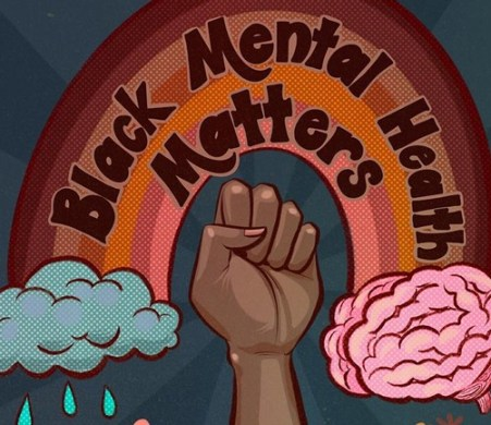 Black Mental health matters in from of rainbow in shade of brown. Black power fist under rainbow