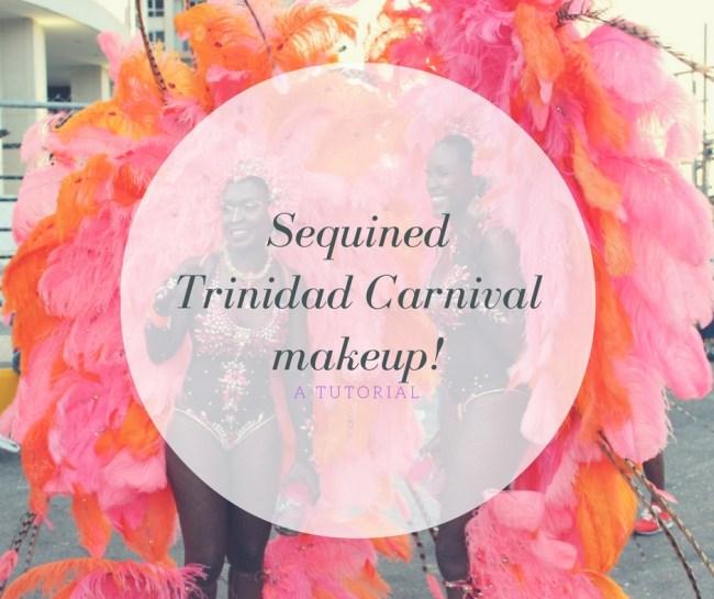 Carnival makeup tutorial Trinidad