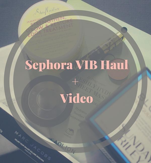 sephora_vib_haul