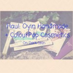 HAUL:Oyin + ColourPop Cosmetics on Dark Skin
