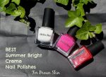 7 Best Summer Cream Nail Polishes for Brown Skin – Brights