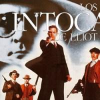 Los Intocables de Eliot Ness, comenzamos una nueva sección dedicada al cine clásico