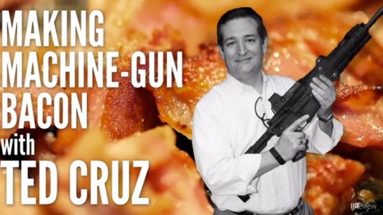 Ted Cruz Machine Gun Bacon