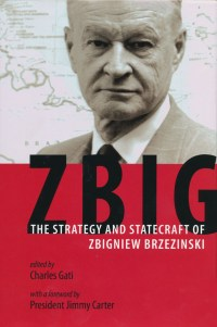 Zbig – The Strategy and Statecra of Zbigniew Brzezinski. Szerkesztette: Charles Gati Jimmy Carter elnök előszavával, Johns Hopkins University Press, Baltimore, 2013.