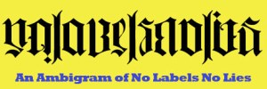 Ambigram NO Labels NO Lies
