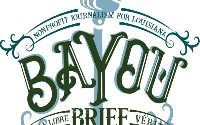 Bayou Brief – NOLA History Guy and nonprofit journalism