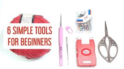 6 dụng cụ móc len cần thiết cho người mới bắt đầu