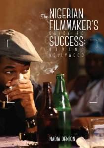 Nigerian-Filmmakers-Guide-to-Success-nadia_denton