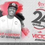 24 Questions With…Vector this Friday March 24th (for fans who want to ask him questions)