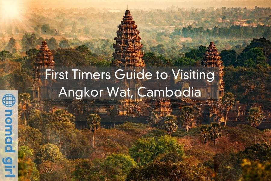 First Timers Guide to Visiting Angkor Wat, Cambodia