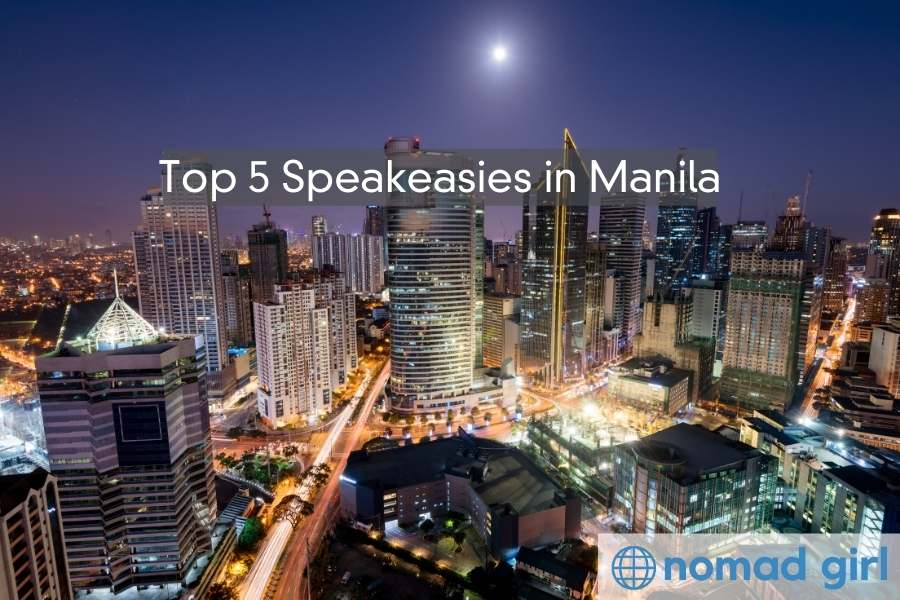 Top 5 Manila Speakeasies to Visit – Drink & Party in Style