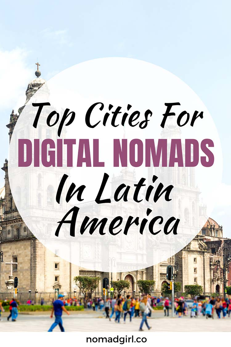 Top Cities For Digital Nomads in Latin America