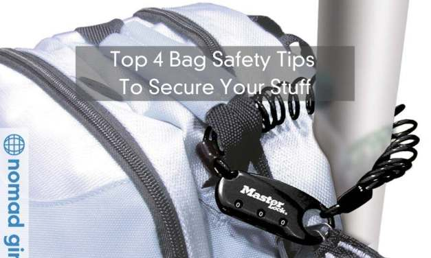 Bag Safety – Top 4 Bag Safety Tips To Secure Your Stuff