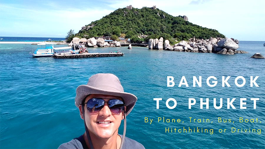 Bangkok to Phuket, Bangkok to Phuket: Plane, Train, Bus, Boat, Hitchhike or Drive