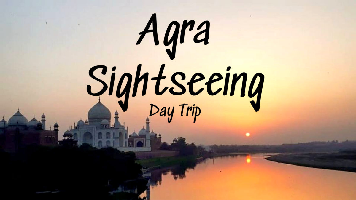 agra sightseeing day trip