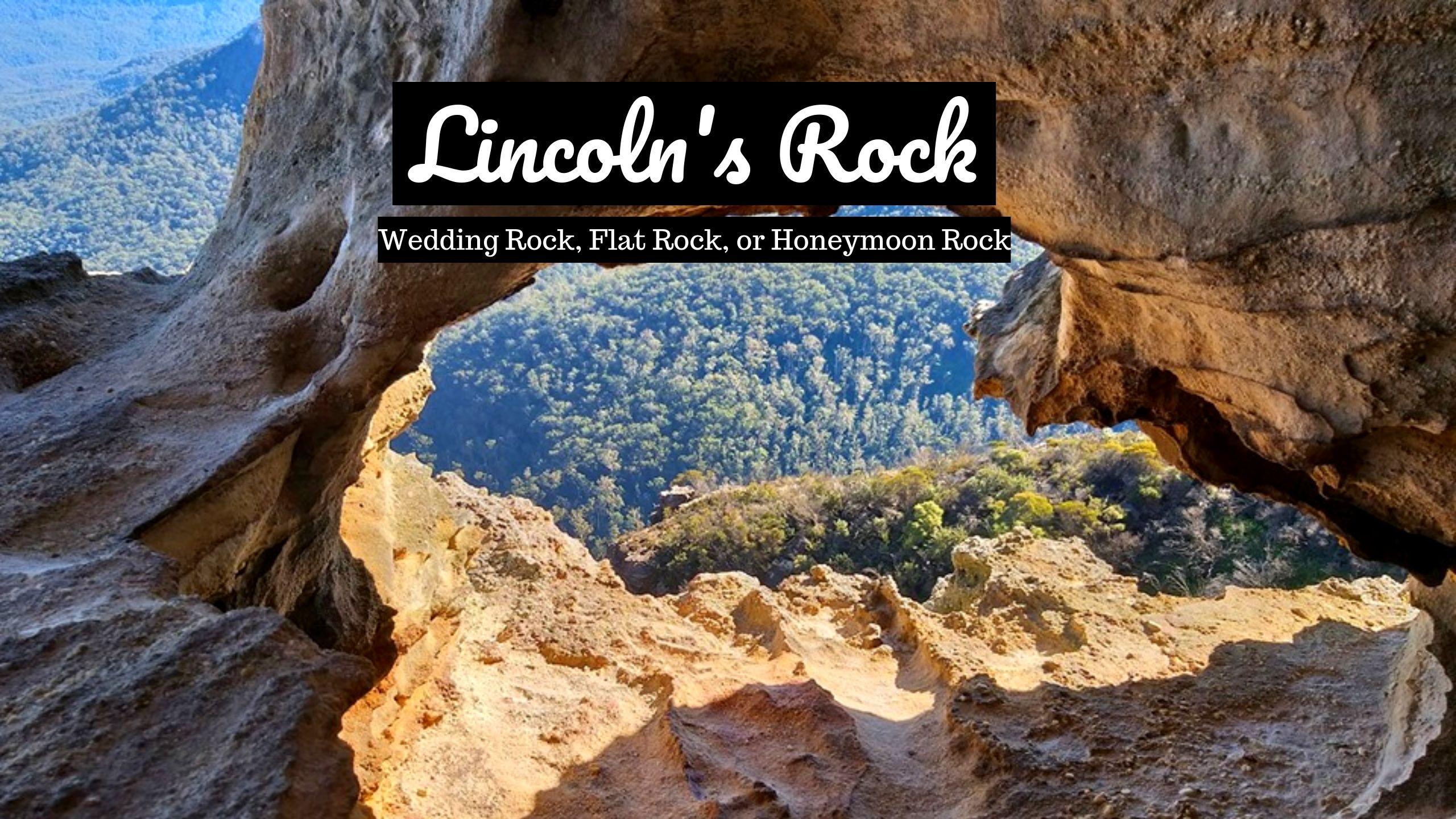 Lincoln's Rock, Lincoln's Rock
