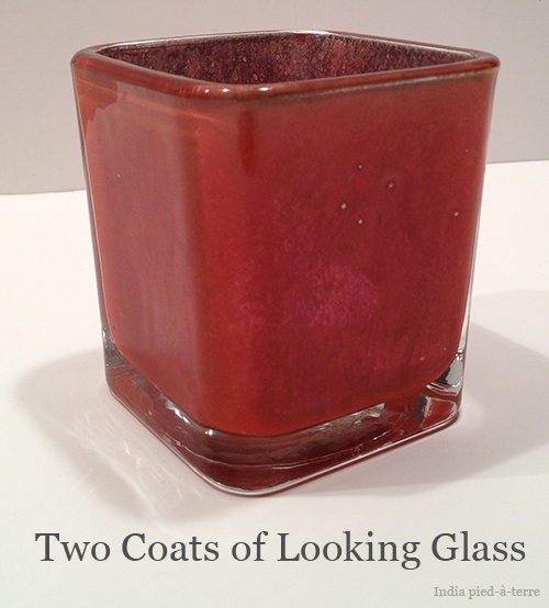 Two Coats of Looking Glass Paint