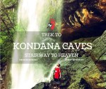 Stairway to Heaven – Trek to Kondana Caves