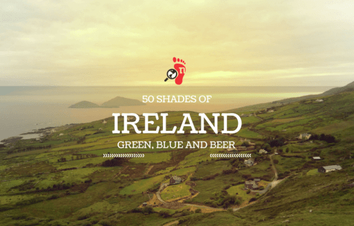 Why You Should Travel to Ireland – 50 Shades of Green, Blue & Beer