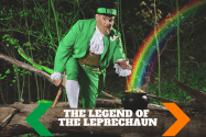 The Leprechaun Made Me Do It!