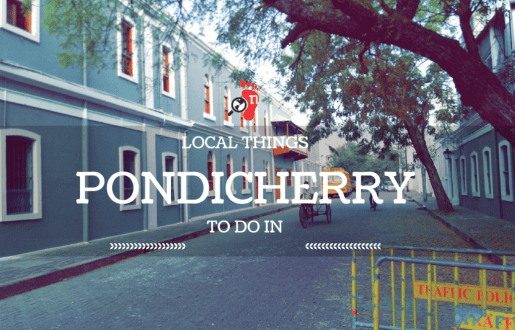 10 Local Things to Do in Pondicherry