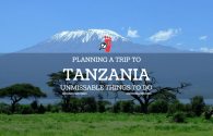 Planning a Trip to Tanzania – 5 Things Not to Miss