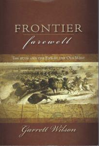 Frontier Farewell by Garrett Wilson