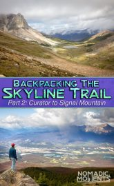Backpacking the Skyline Trail - Part 2