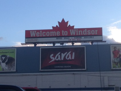 Welcome to Windsor! Ontario, Canada