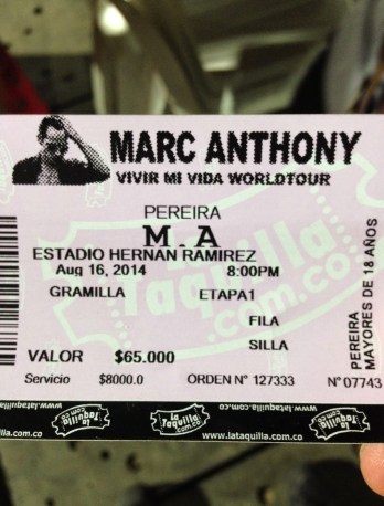 My ticket to the Marc Anthony concert in Pereira, Risaralda, Colombia