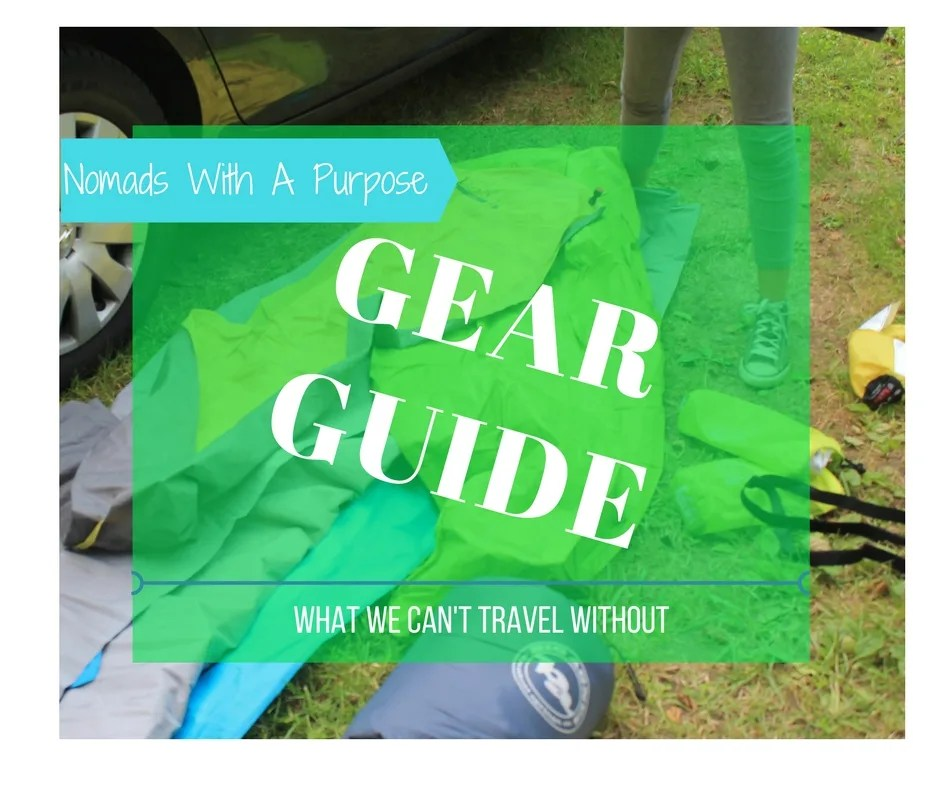 gear guide, best gear to travel with, favorite gear, gear for camping, patagonia gear, rei, la sportiva gear, long term travel gear, cold weather camping gear, best gear for climbers, gear for hikers