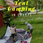 Guide to Tent Camping in Europe 1