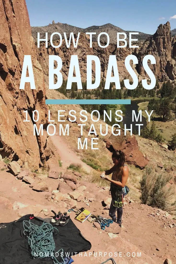 How to be a badass: 10 lessons my mom taught me