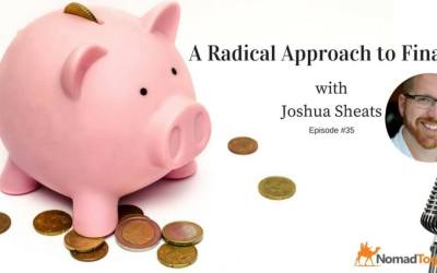 Episode #35: A Radical Approach to Finance with Joshua Sheats of Radical Personal Finance
