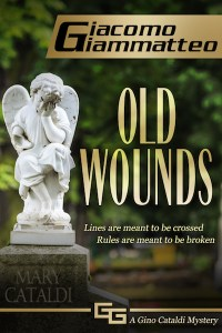 Old Wounds, a Redemption Novel