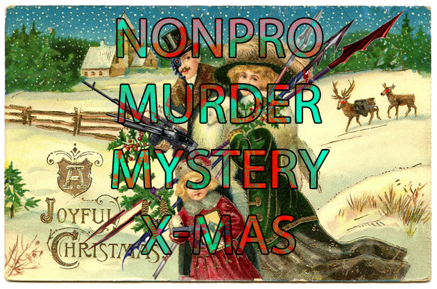NonPro Murder Mystery Christmas Armed