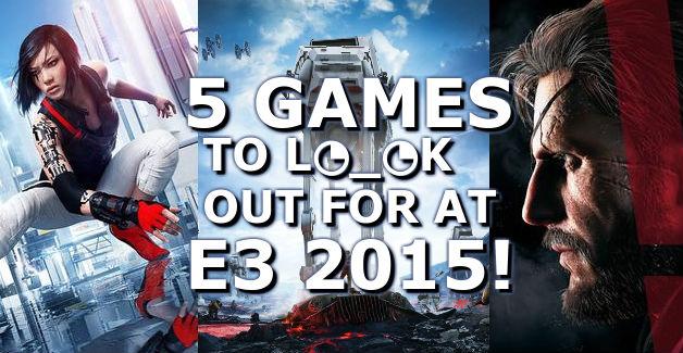 5 Games at E3