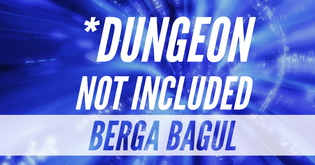 *Dungeon Not Included – Episode 03 – Berga Bagul