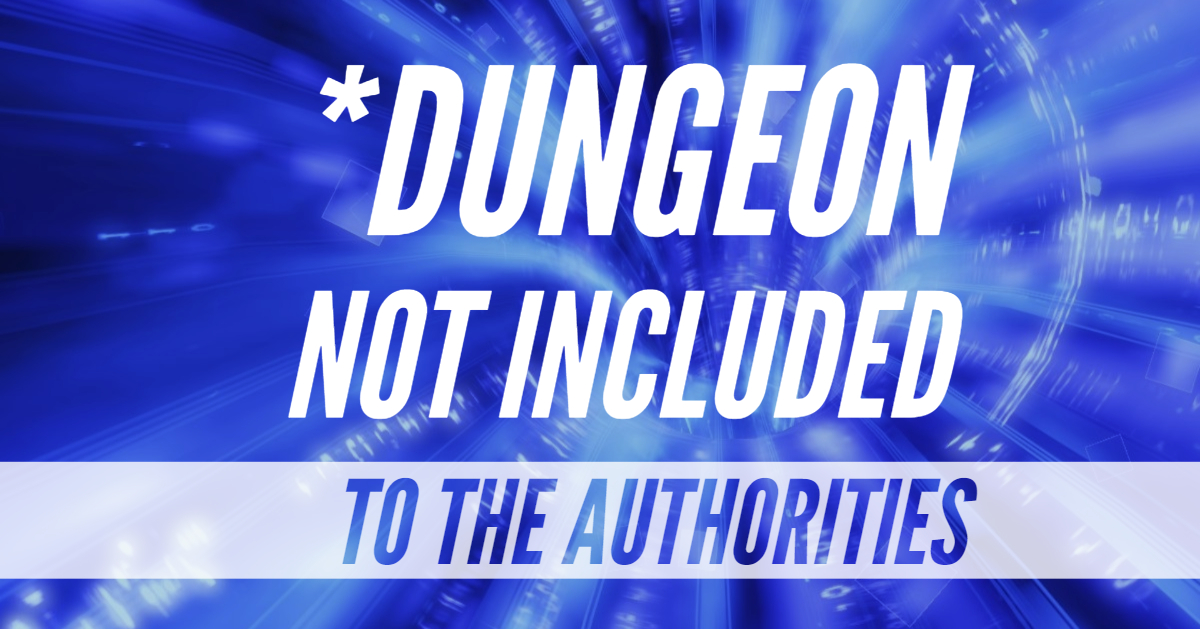 *Dungeon Not Included – Episode 08 – To The Authorities