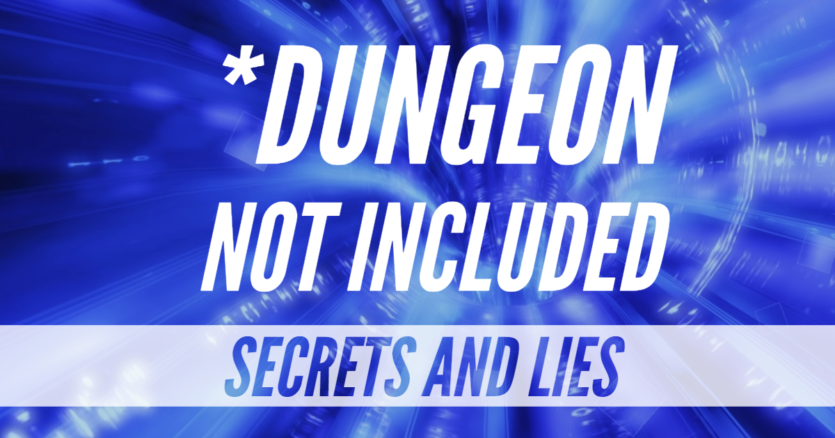 *Dungeon Not Included – DNI – Episode 13 – Secrets and Lies (San's Story Part II)