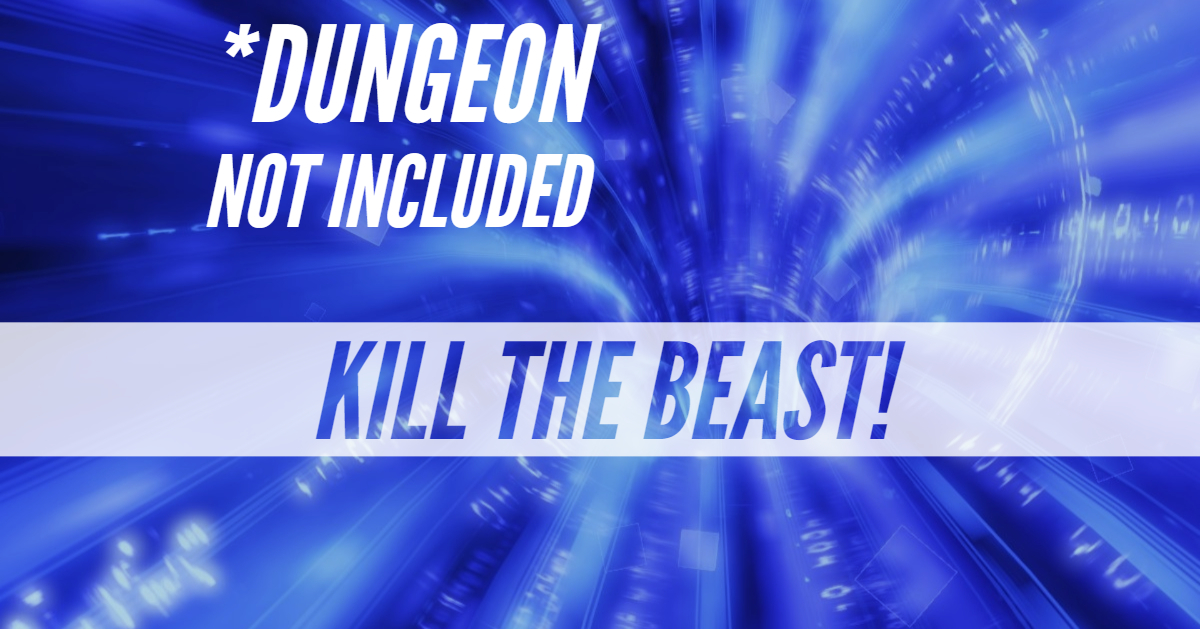 *Dungeon Not Included – DNI – Episode 14 – Kill the Beast (San's Story Part III)