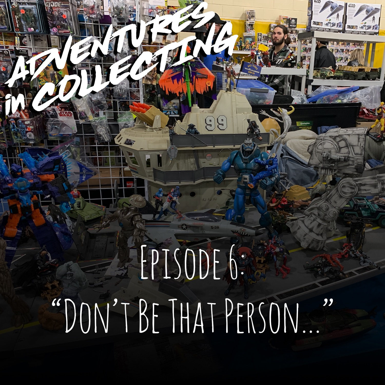 "Adventures in Collecting – ""Don't be that person…"" The Toy Hunting Edition"