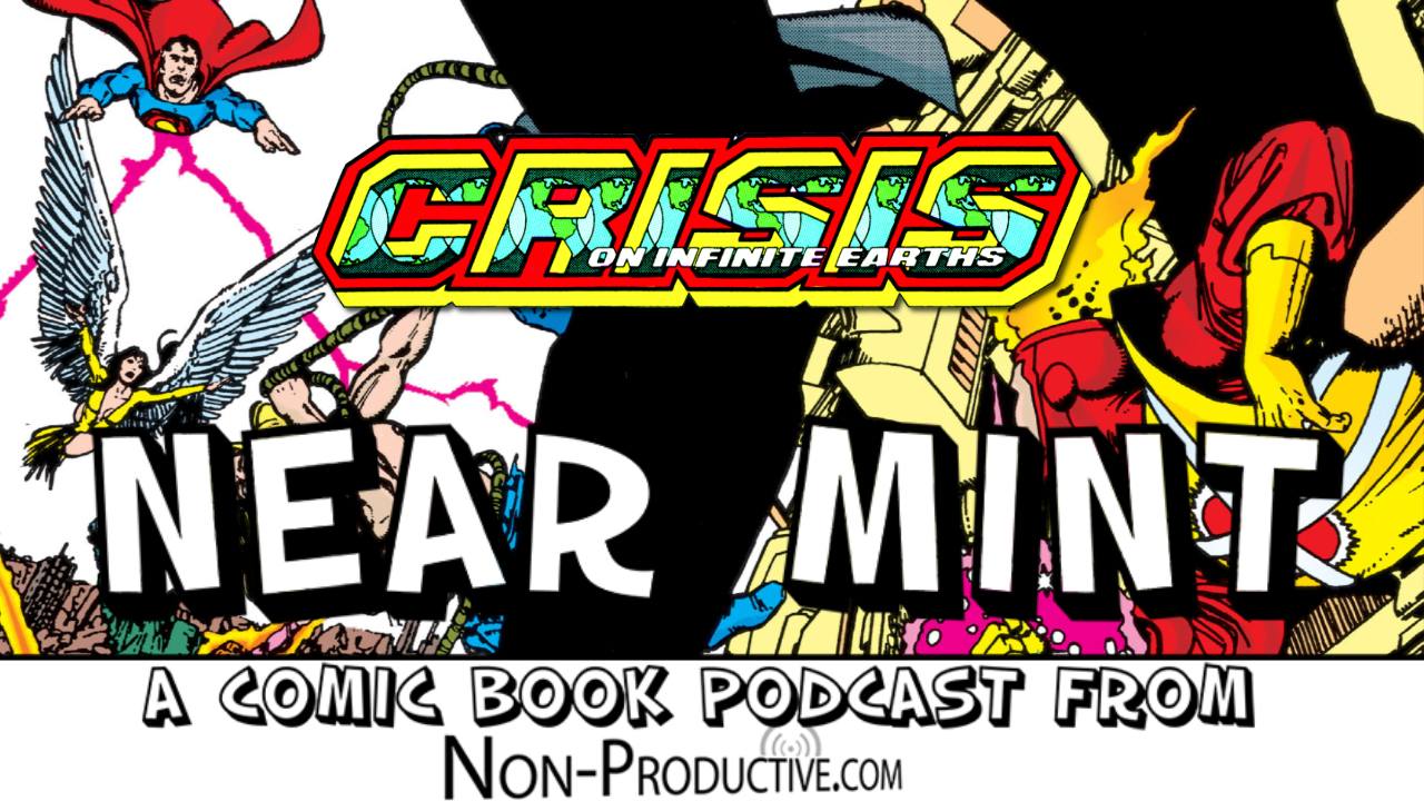 Near Mint – Crisis on Infinite Earths #2