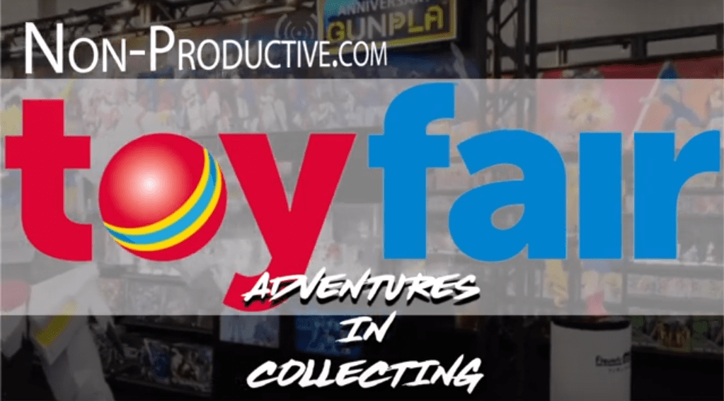 Non-Productive.com Takes on Toy Fair!
